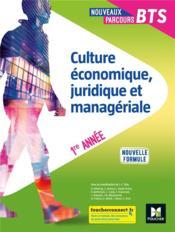 Nouveaux parcours BTS ; culture économique, juridique et managériale ; 1ère année ; livre de l'élève (édition 2020) - Couverture - Format classique