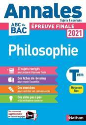 Annales ABC du bac ; sujets & corrigés ; philosophie ; terminale (édition 2020) - Couverture - Format classique