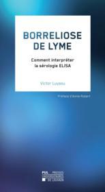 Borreliose de lyme - comment interpreter la serologie elisa - Couverture - Format classique