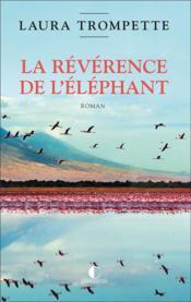 La révérence de l'éléphant - Couverture - Format classique