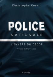 Police nationale - l'envers du decor - Couverture - Format classique