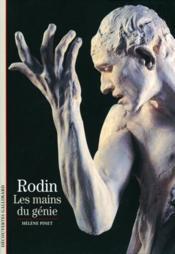 Rodin ; les mains du génie - Couverture - Format classique