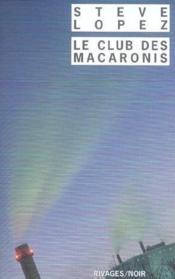 Le Club Des Macaronis - Couverture - Format classique