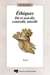 Éthiques ; dit et non-dit, contredit, interdit - Couverture - Format classique