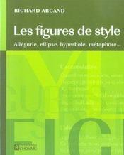Les figures de style ; allégrie, ellipse, hyperdole, métaphore - Intérieur - Format classique