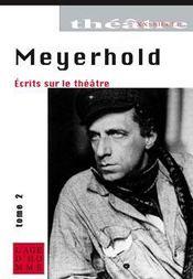 Écrits sur le théâtre t.2 ; 1917-1929 - Couverture - Format classique