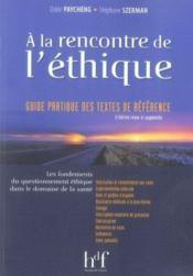 À la rencontre de l'éthique (2e édition) - Couverture - Format classique