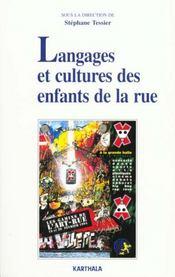 Langages Et Cultures Des Enfants De La Rue - Intérieur - Format classique