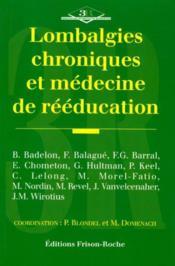 Lombalgies Chroniques Et Medecine De Reeducation - Couverture - Format classique