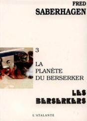 La planete du berserker - Couverture - Format classique