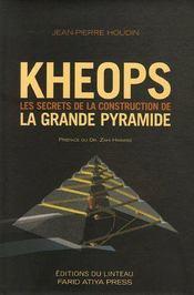 Kheops ; les secrets de la construction de la grande pyramide - Couverture - Format classique