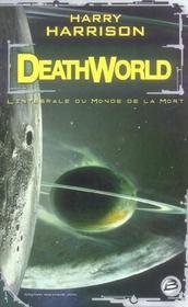 Deathworld ; l'intégrale du monde de la mort - Intérieur - Format classique