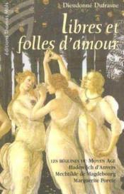 Libres et folles d'amour - Couverture - Format classique