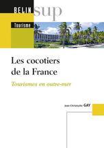 Les cocotiers de la France ; tourismes en outre-mer - Couverture - Format classique