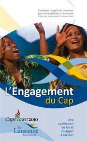 L'engagement du Cap : une confession de foi et un appel à l'action - Couverture - Format classique