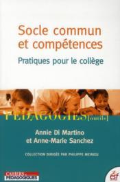 Socle commun et compétences ; pratiques pour le collège - Couverture - Format classique