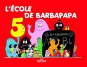 BARBAPAPA ; l'école de Barbapapa - Couverture - Format classique