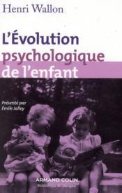 L'évolution psychologique de l'enfant (11e édition) - Couverture - Format classique