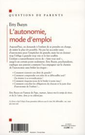 L'autonomie, mode d'emploi ; comment lui donner envie de devenir grand - 4ème de couverture - Format classique