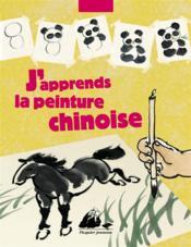 J'apprends la peinture chinoise - Couverture - Format classique