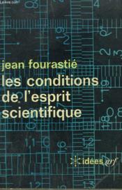 Les Conditions De L'Esprit Scientifique. Collection : Idees N° 96 - Couverture - Format classique
