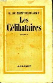 Les Celibataires. - Couverture - Format classique