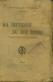 La Jeunesse Du Roi Henri. Tome 1. Collection Le Livre Populaire. - Couverture - Format classique