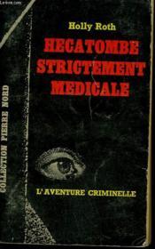 Hecatombe Strictement Medicale. Collection L'Aventure Criminelle N° 169 - Couverture - Format classique