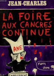 La Foire Aux Cancres Continue. - Couverture - Format classique