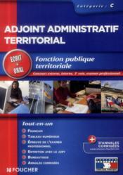 Adjoint administratif territorial ; catégorie C ; tout le concours - Couverture - Format classique