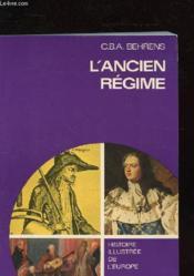 L'Ancien Regime - Histoire Illustree De L'Europe - Couverture - Format classique