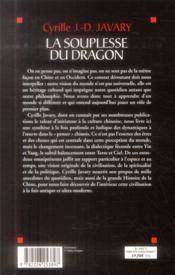 La souplesse du dragon ; les fondamentaux de la culture chinoise - 4ème de couverture - Format classique