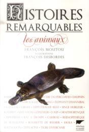 Histoires remarquables ; les animaux - Couverture - Format classique