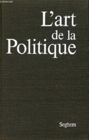 L'Art De La Politique - Couverture - Format classique