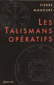 Les talismans operatifs - Intérieur - Format classique
