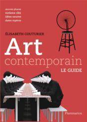 Art contemporain ; le guide - Couverture - Format classique