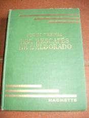 Les rescapés de l' Eldorado, les aventures de Luc Dassaut. - Couverture - Format classique