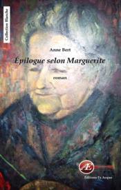 Épilogue selon Marguerite - Couverture - Format classique