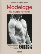 Modelage du corps humain ; plans et technique de construction en argile - Couverture - Format classique