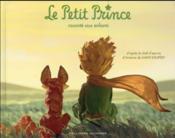 Le petit prince raconté aux enfants - Couverture - Format classique