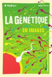 La génétique en images - Couverture - Format classique