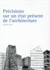 Précisions sur un état présent de l'architecture - Couverture - Format classique