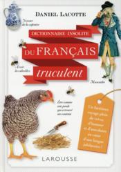 Les expressions et les mots les plus trucculents de la langue française - Couverture - Format classique