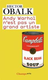 Andy Warhol n'est pas un grand artiste - Couverture - Format classique