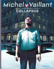 Michel Vaillant - nouvelle saison T.4 ; collapsus - Couverture - Format classique