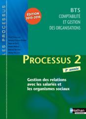 LES PROCESSUS 2 ; BTS 2 CGO ; 2e année ; livre de l'élève (édition 2015/2016) - Couverture - Format classique