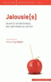 Jalousie(s) ; un affect en suffrance, une souffrance de l'affect - Couverture - Format classique