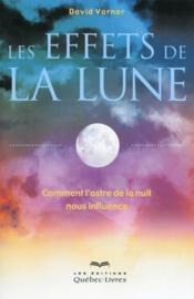 Les effets de la lune (2e édition) - Couverture - Format classique
