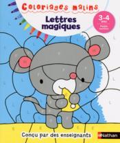 Coloriages malins ; lettres magiques ; 3/4 ans - Couverture - Format classique
