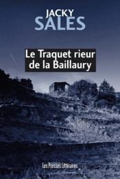 Le traquet rieur de la Baillaury - Couverture - Format classique